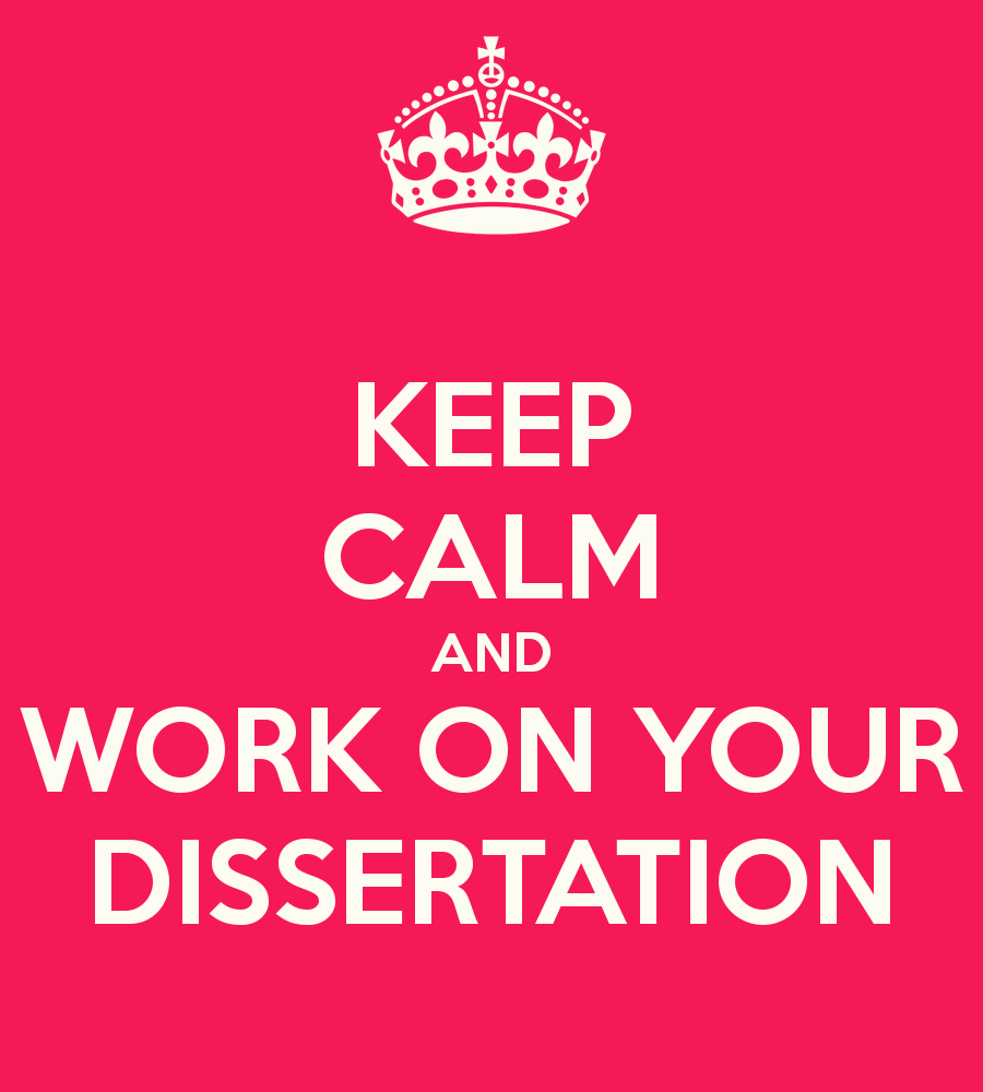 keep-calm-and-work-on-your-dissertation